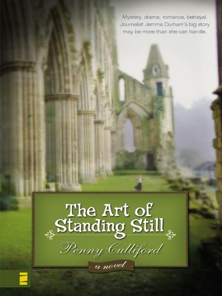 The Art of Standing Still By: Penny   Culliford