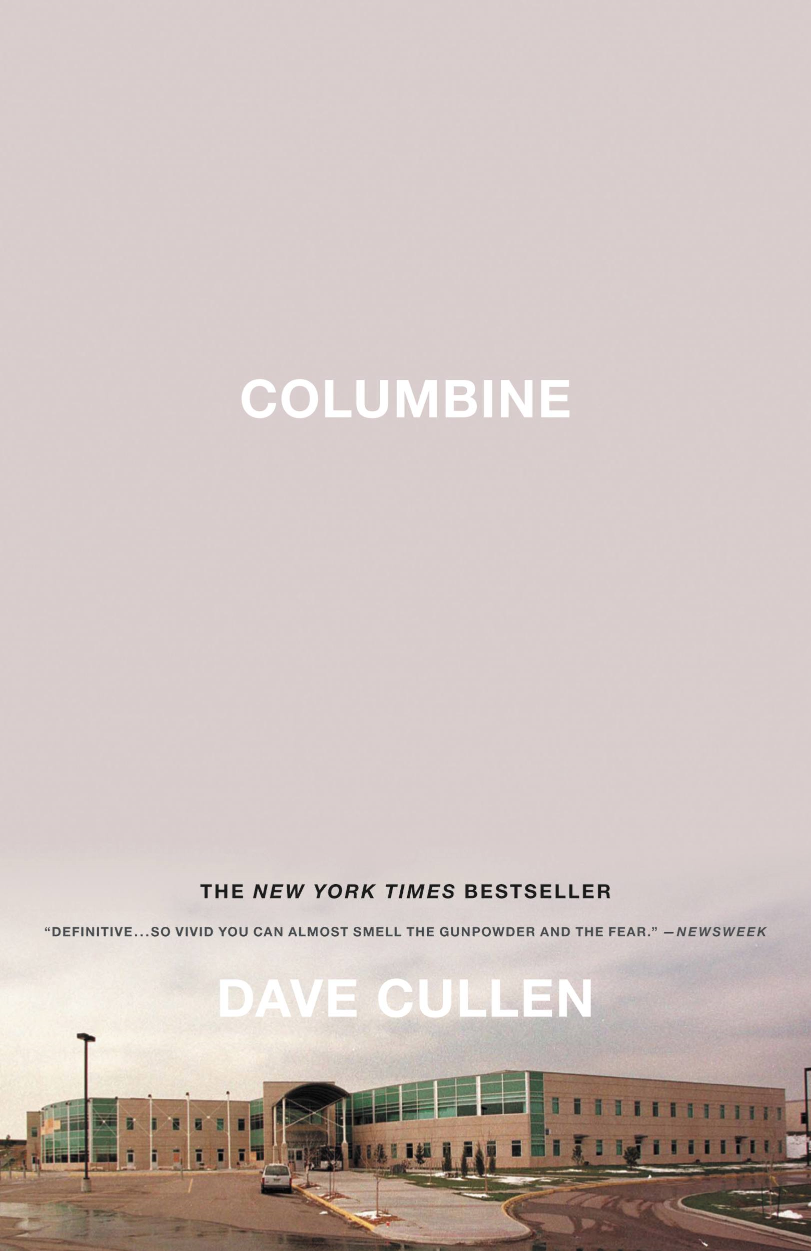 Columbine By: Dave Cullen