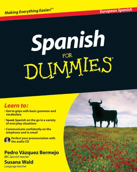 Spanish For Dummies By: Pedro V?zquez Bermejo,Susana Wald