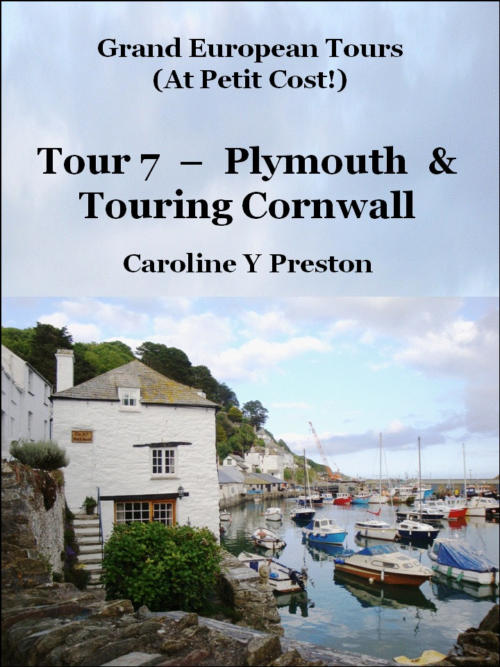 Grand Tours: Tour 7 - Plymouth & Touring Cornwall