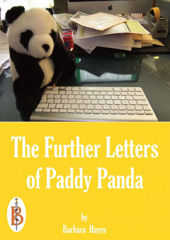 The Further Letters from Britain of Paddy Panda By: Barbara Hayes