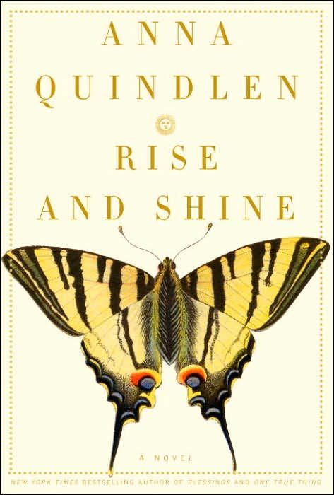 Rise and Shine By: Anna Quindlen