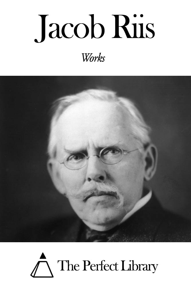 Works of Jacob Riis