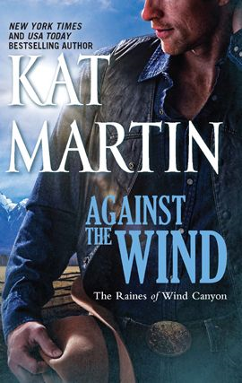 Against the Wind By: Kat Martin