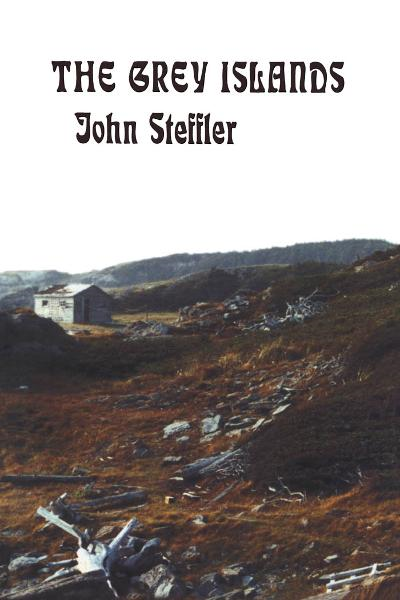 The Grey Islands By: John Steffler