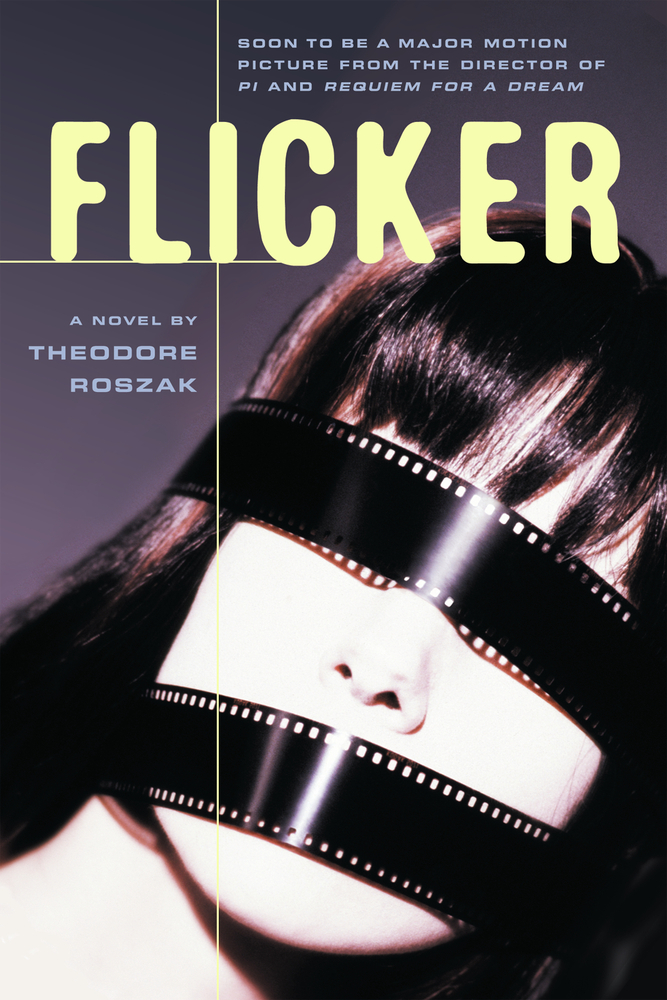 Flicker By: Theodore Roszak