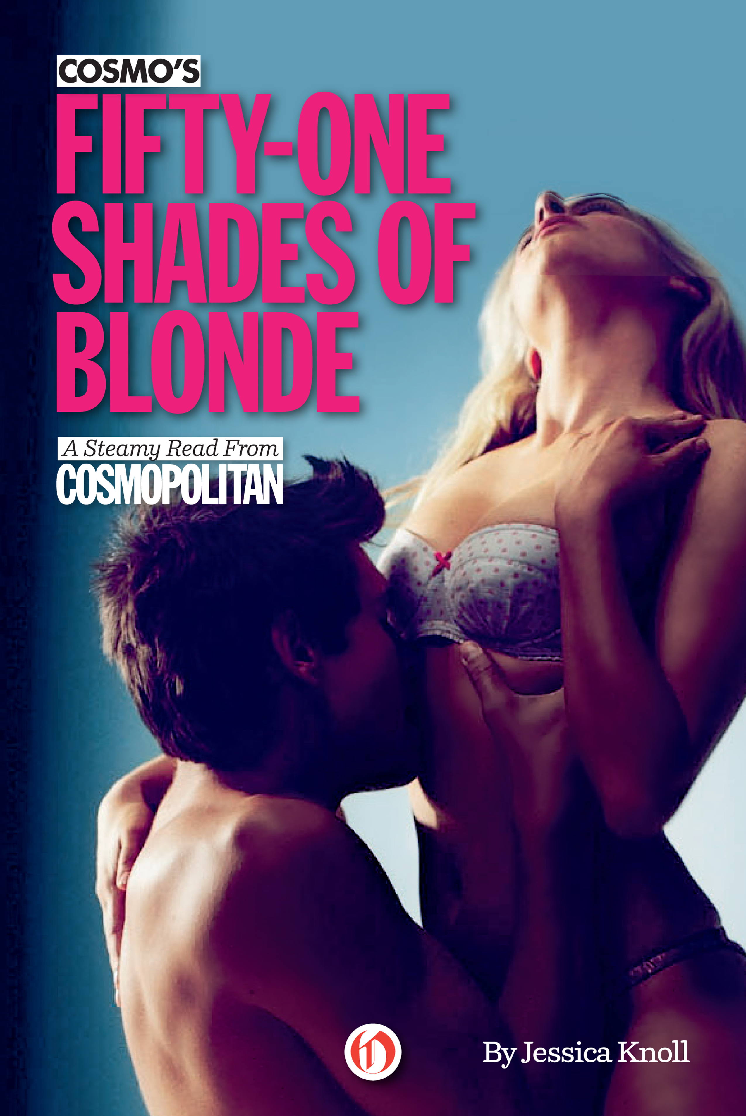 Cosmo's Fifty-One Shades of Blonde By: Jessica Knoll