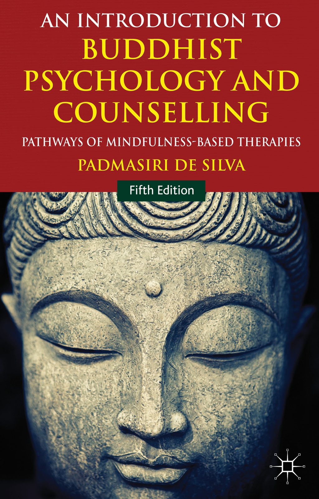 An Introduction to Buddhist Psychology and Counselling Pathways of Mindfulness-Based Therapies