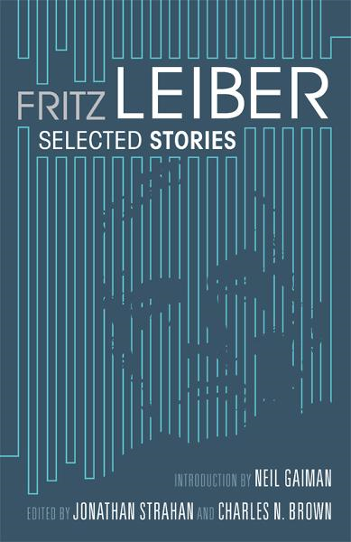 Selected Stories By: Fritz Leiber