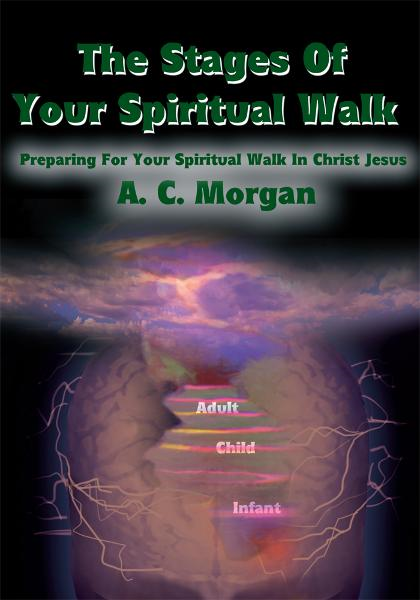 The Stages Of Your Spiritual Walk