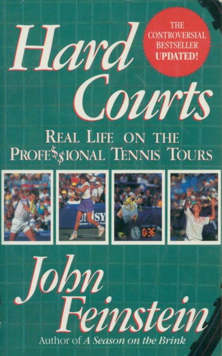 Hard Courts By: John Feinstein