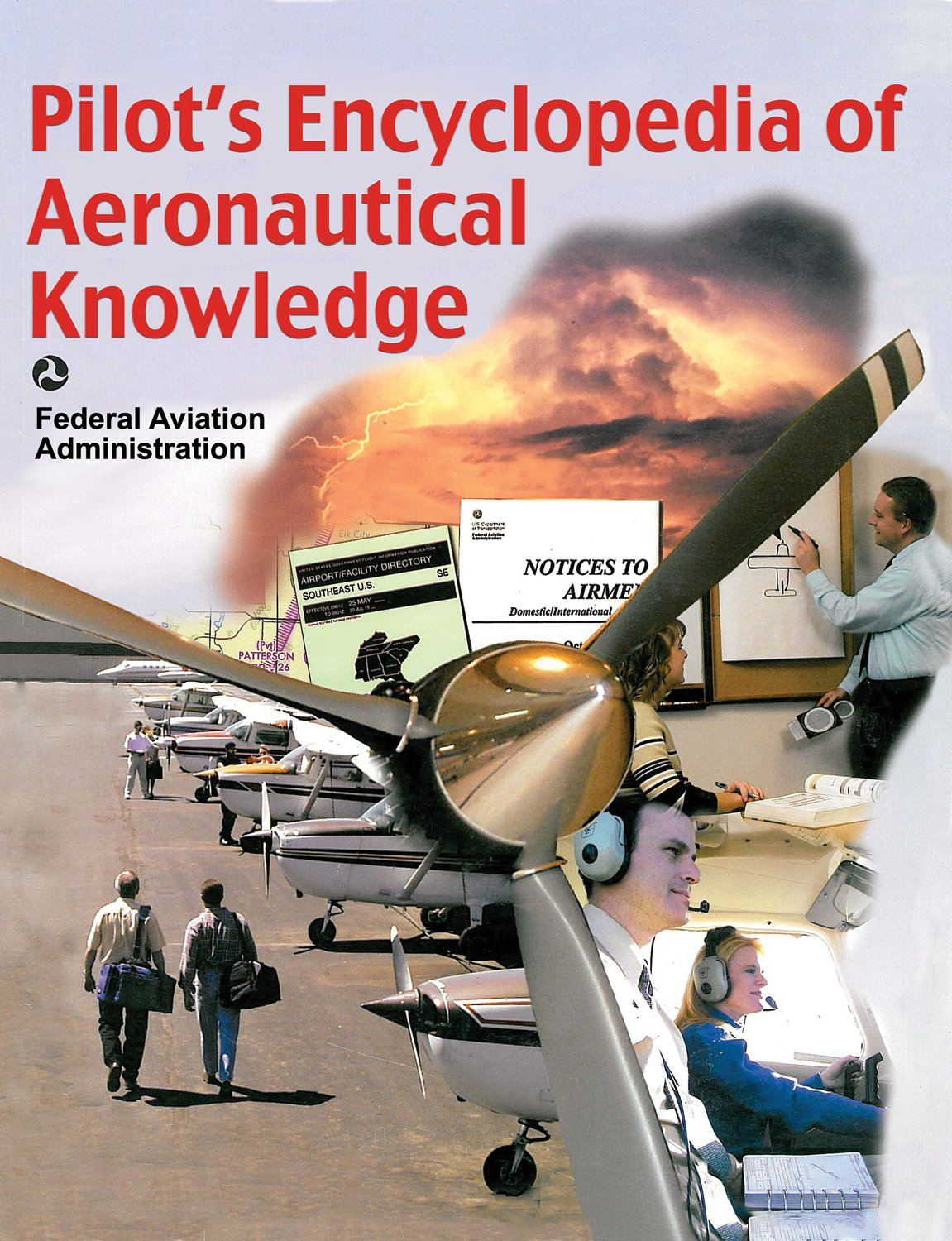 Pilot's Encyclopedia Of Aeronautical Knowledge