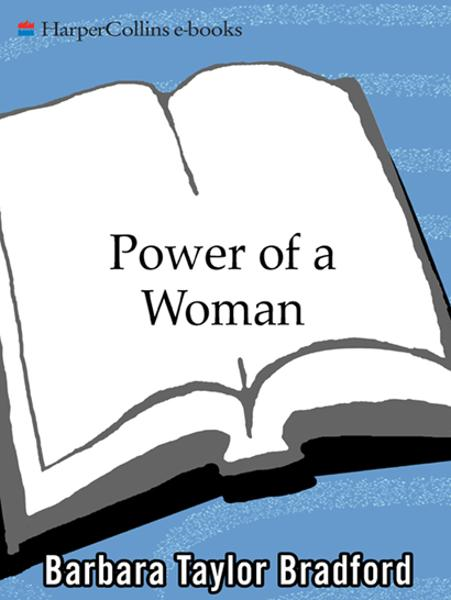 Power of a Woman By: Barbara Taylor Bradford