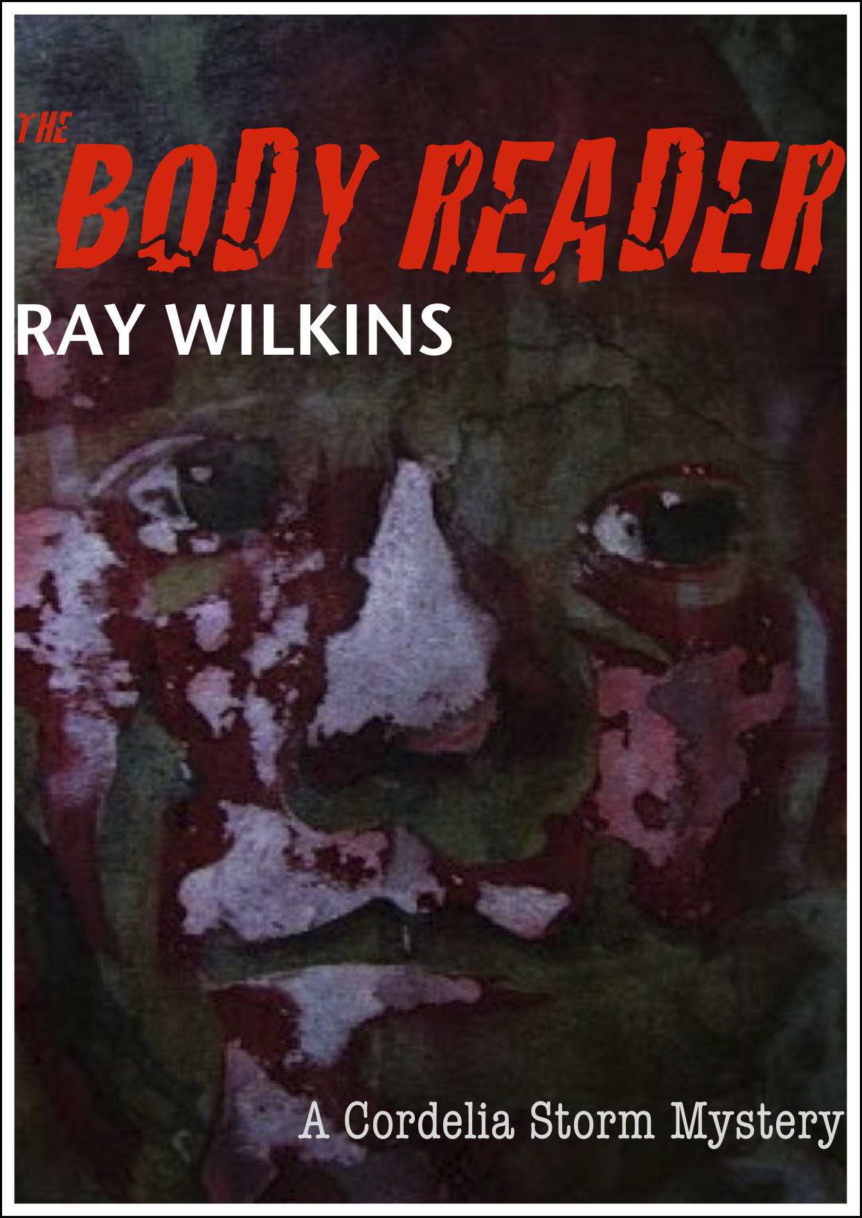 The Body Reader By: Ray Wilkins