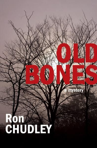 Old Bones By: Ron Chudley