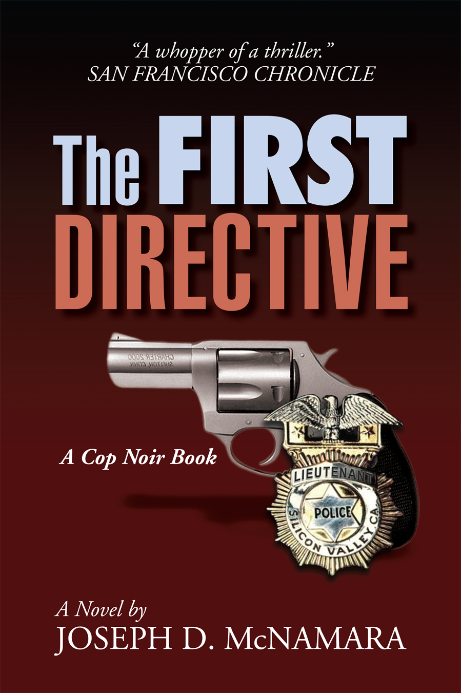 THE FIRST DIRECTIVE By:  Joseph D. McNamara