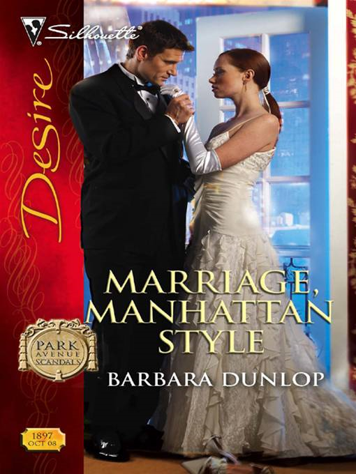 Marriage, Manhattan Style By: Barbara Dunlop