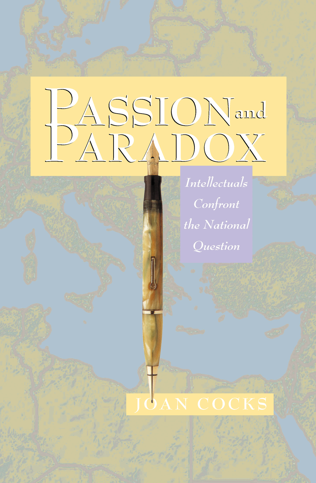 Passion and Paradox By: Joan Cocks