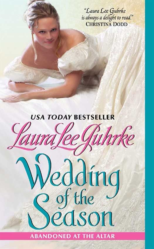 Wedding of the Season By: Laura Lee Guhrke