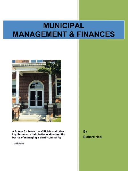 Municipal Management & Finances By: Richard Neal