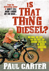 Is That Thing Diesel?  One Man, One Bike And The First Lap Around Australia On Used Cooking Oil: