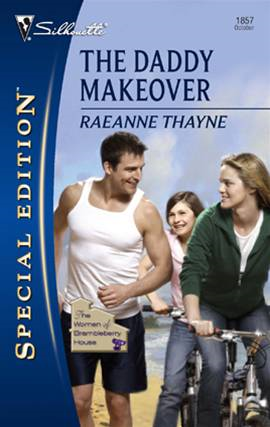 The Daddy Makeover By: RaeAnne Thayne