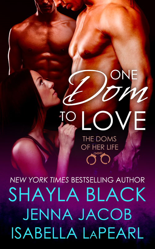 One Dom To Love - (The Doms of Her Life - Book 1)