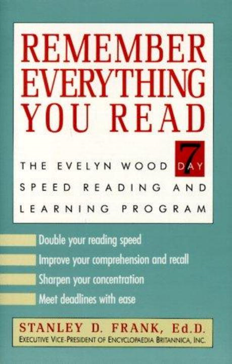 Remember Everything You Read By: Dr. Stanley D. Frank