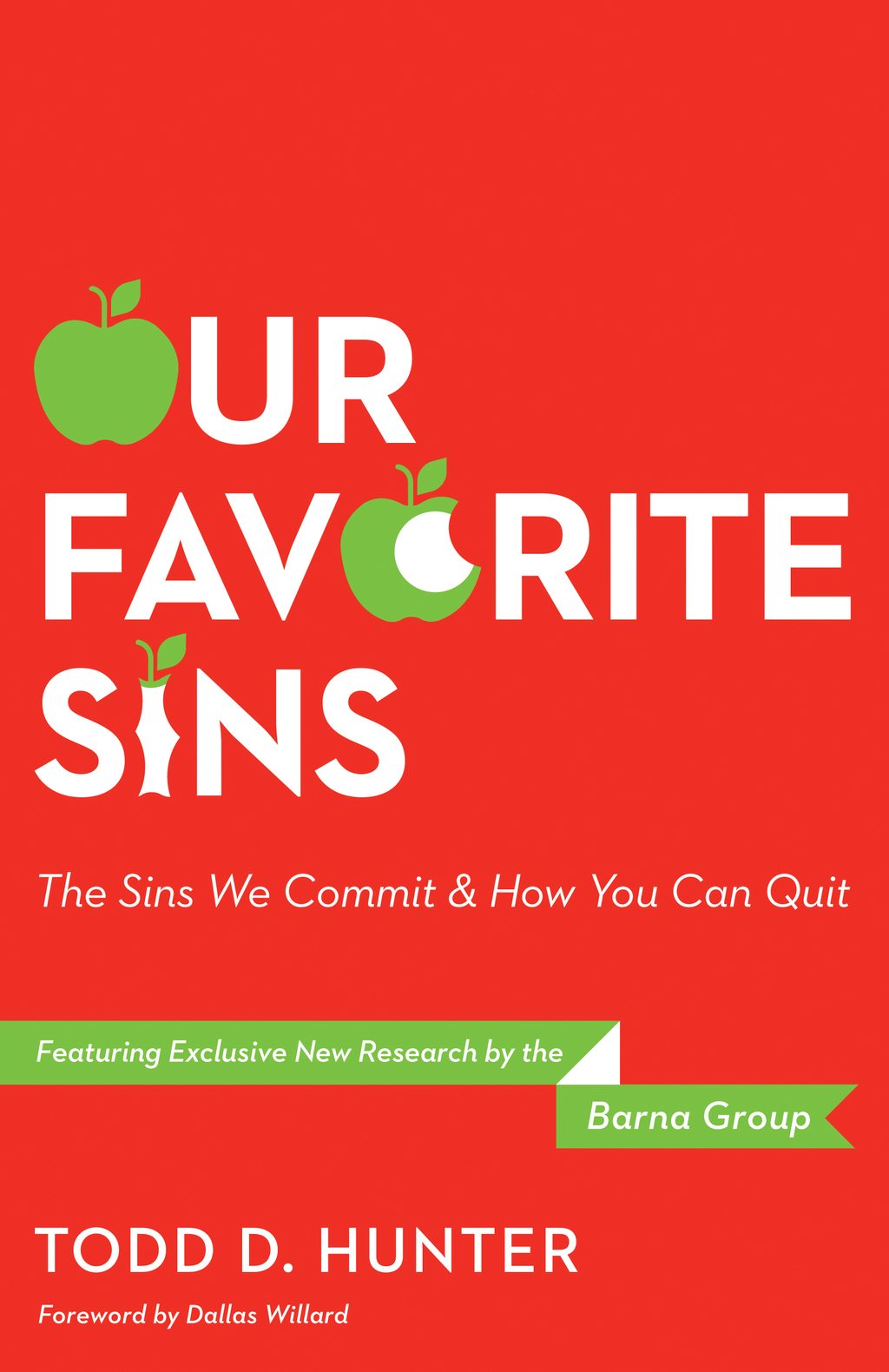 Our Favorite Sins By: Todd D. Hunter