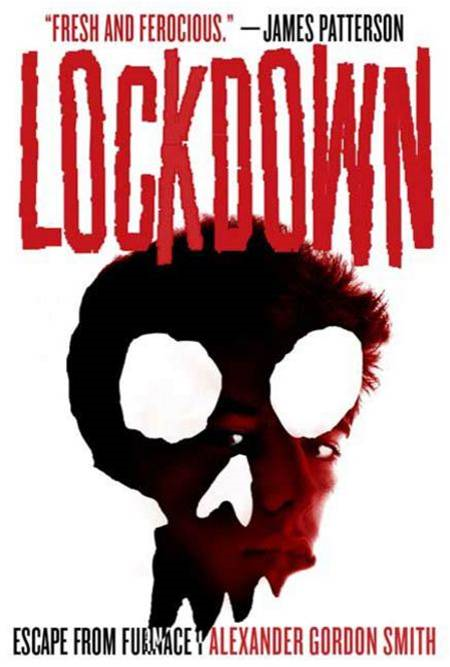 Lockdown By: Alexander Gordon Smith