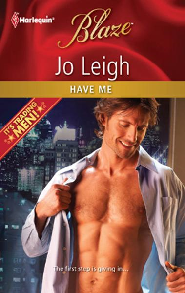 Have Me By: Jo Leigh