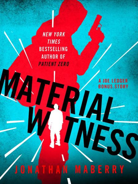 Material Witness By: Jonathan Maberry