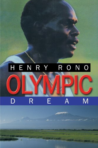Olympic Dream By: Henry Rono