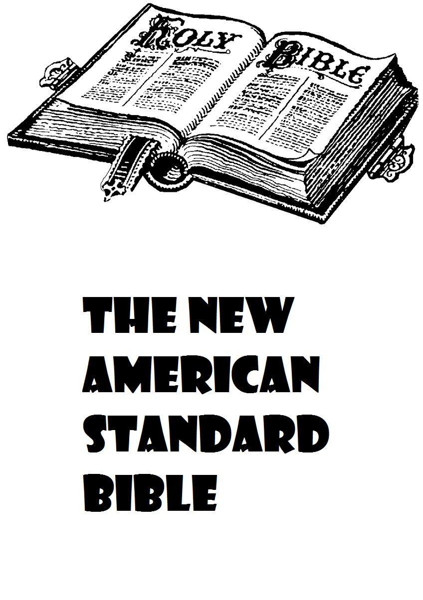 The New American Standard Bible