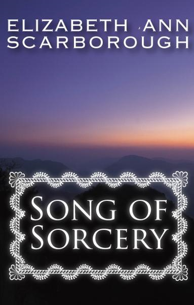Song of Sorcery By: Elizabeth Scarborough
