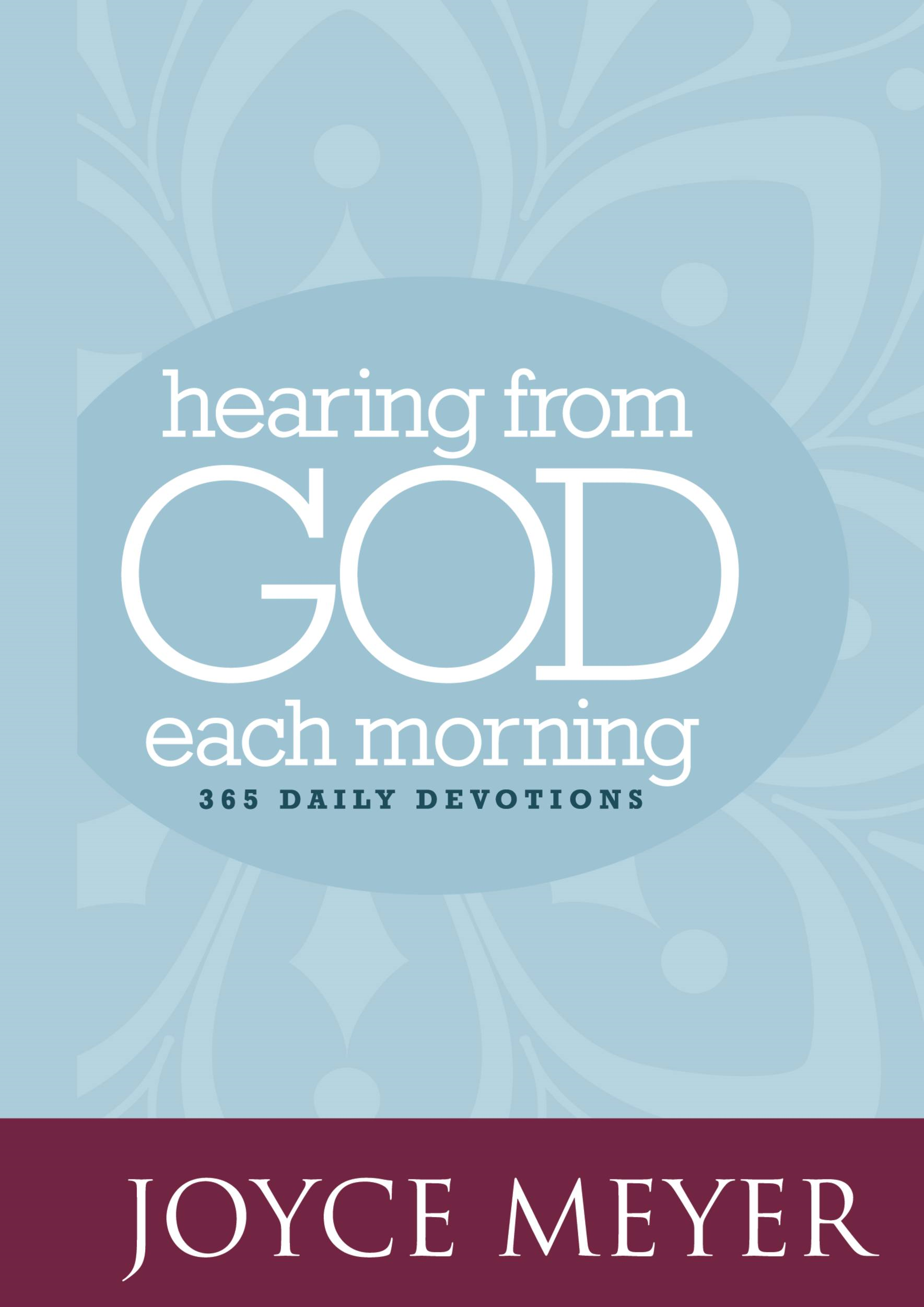 Hearing from God Each Morning By: Joyce Meyer