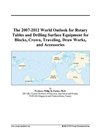 The 2007-2012 World Outlook For Rotary Tables And Drilling Surface Equipment For Blocks, Crown, Traveling, Draw Works, And Acces