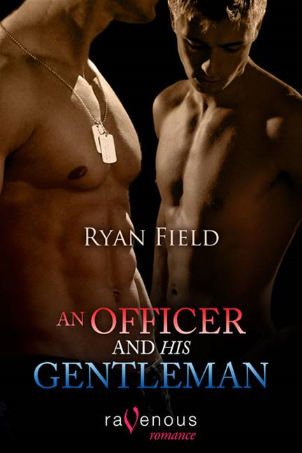 An Officer And His Gentleman By: Ryan Field
