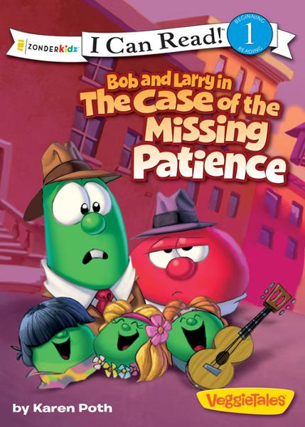Bob and Larry in the Case of the Missing Patience / VeggieTales / I Can Read! By: Karen   Poth