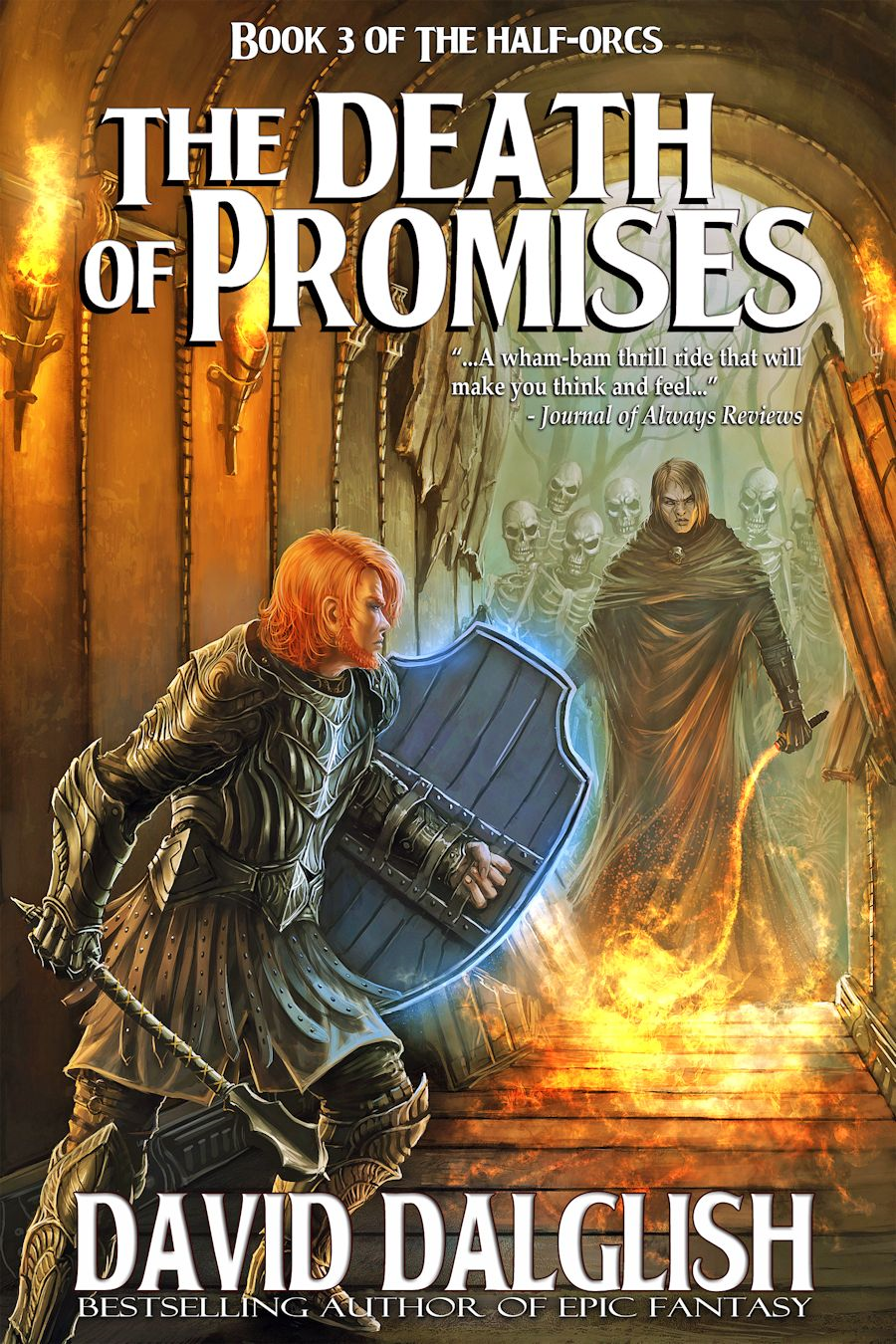 The Death of Promises By: David Dalglish