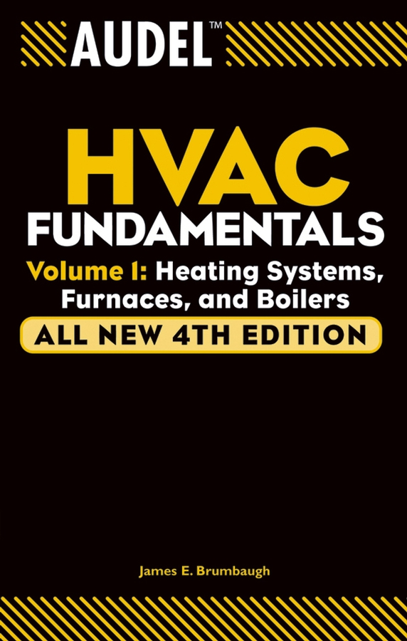 Audel HVAC Fundamentals By: James E. Brumbaugh