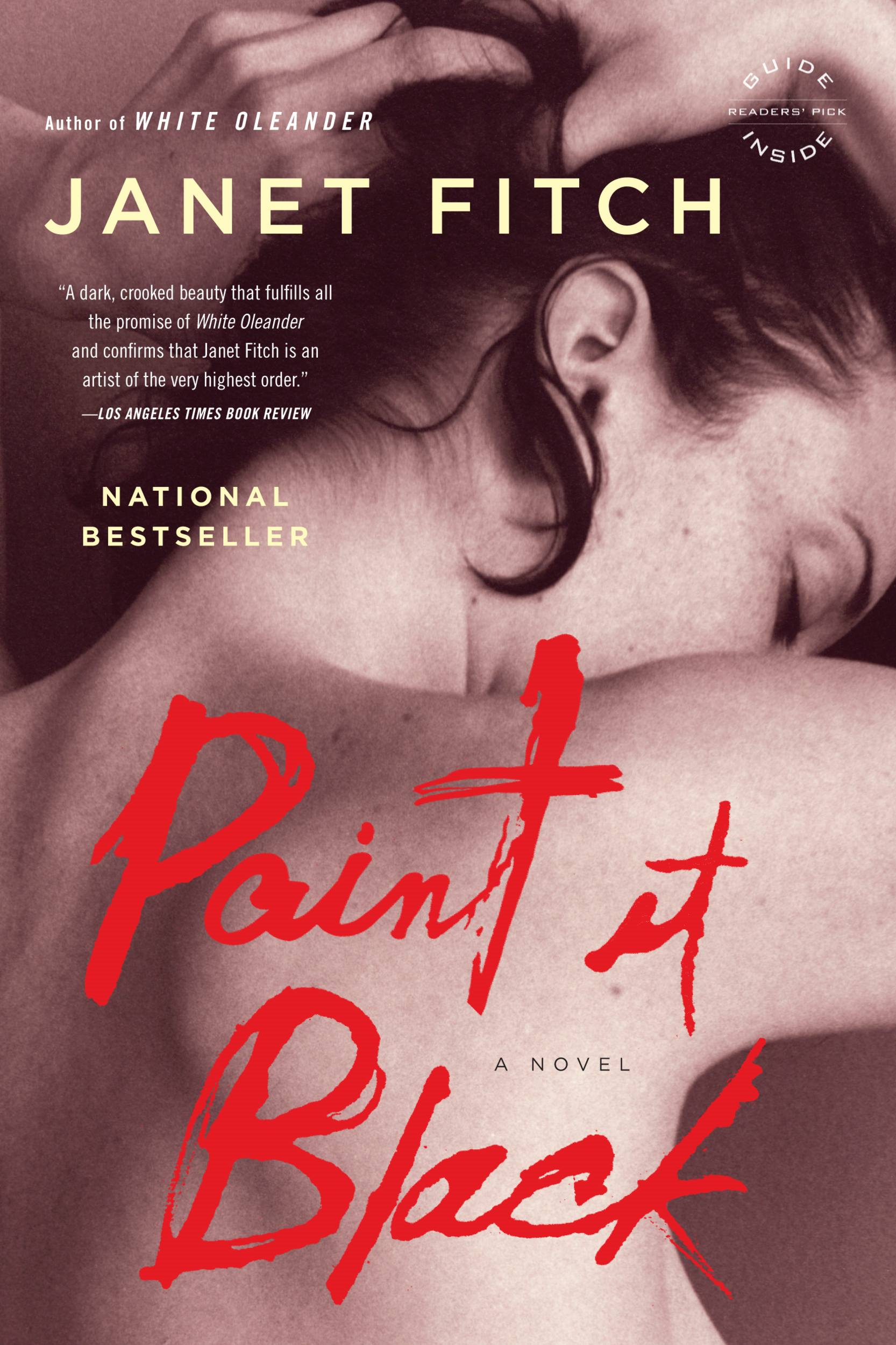Paint It Black By: Janet Fitch