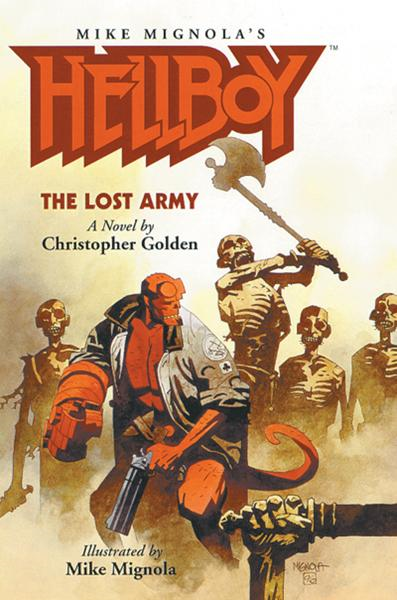 Hellboy: The Lost Army (Novel) By: Christopher Golden, Mike Mignola (Artist)