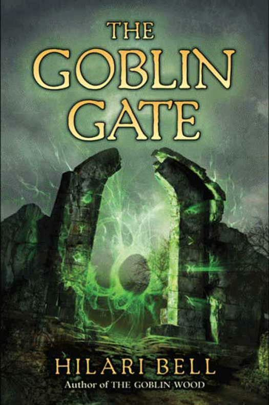 The Goblin Gate By: Hilari Bell