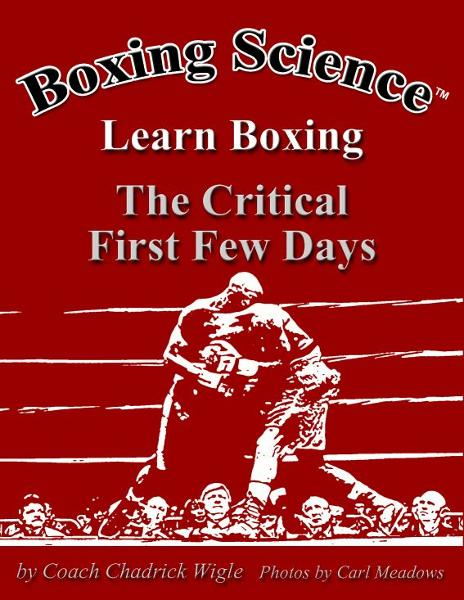 Boxing Science: Learn Boxing - The Critical First Few Days