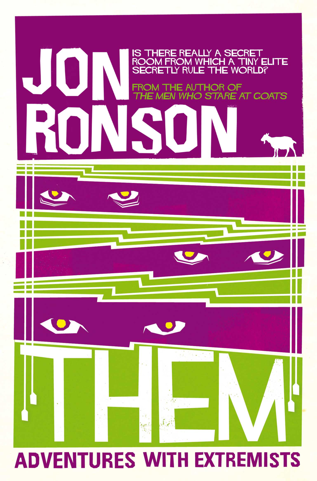 Them: Adventures with Extremists By: Jon Ronson