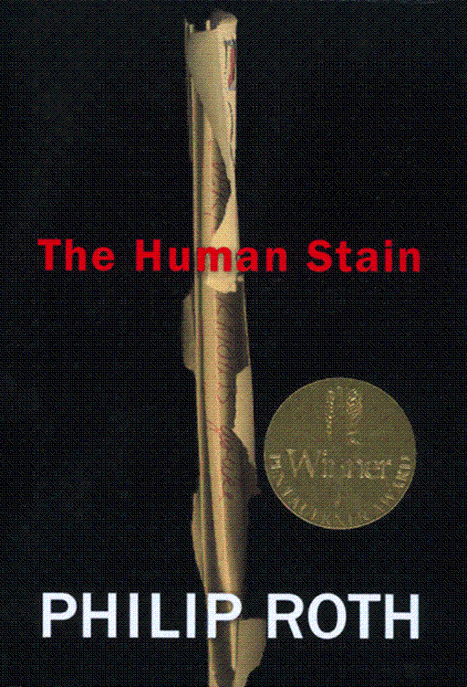 The Human Stain By: Philip Roth
