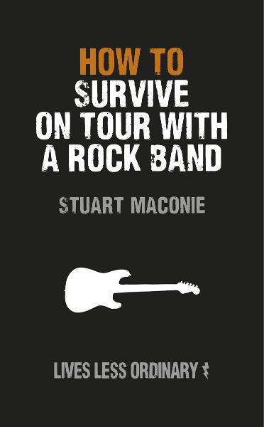 How to Survive on Tour with a Rock Band Lives Less Ordinary