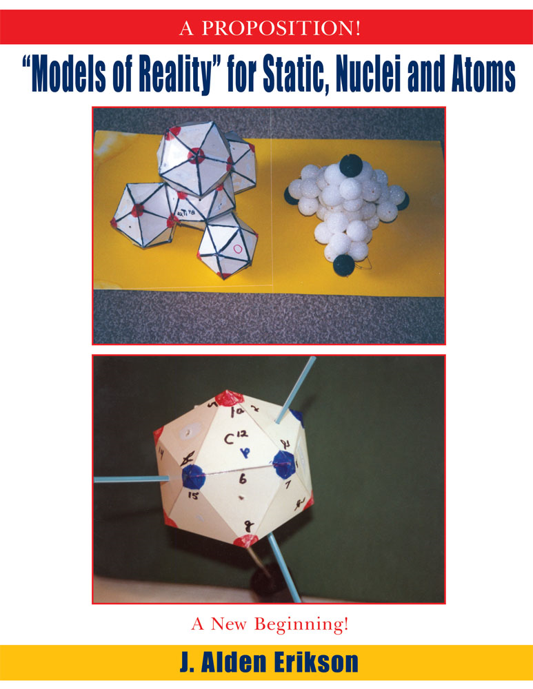 """Models of Reality"" for Static, Nuclei and Atoms"