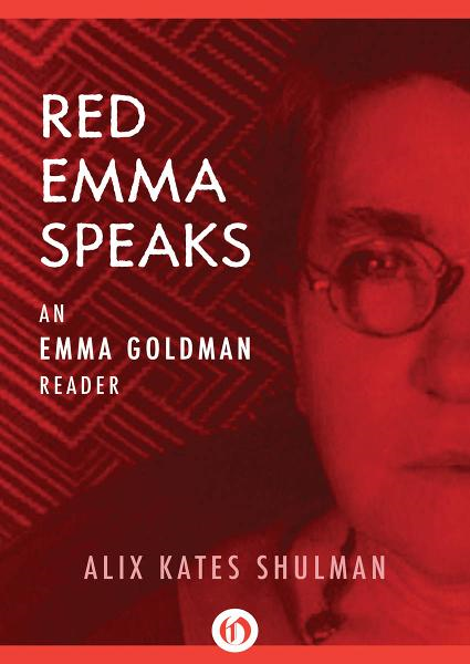 Red Emma Speaks: An Emma Goldman Reader (Third Edition)
